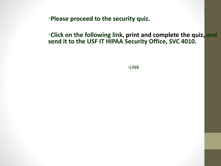 Please proceed to the security quiz.