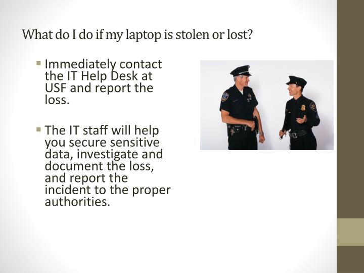 What do I do if my laptop is stolen or lost?