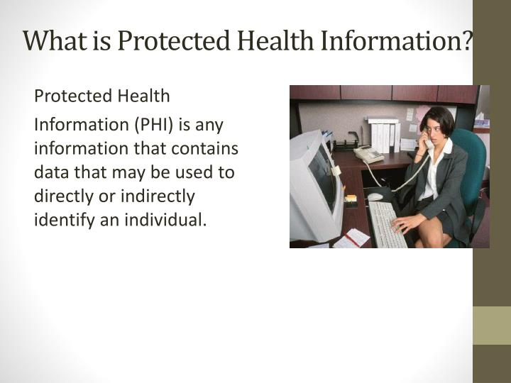 What is Protected Health Information?