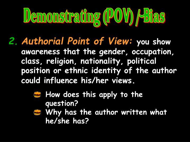 Demonstrating (POV) / Bias