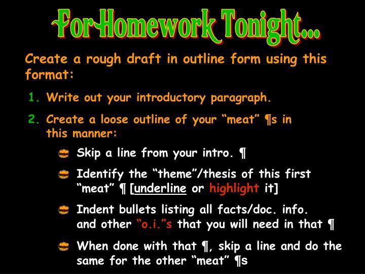 For Homework Tonight...
