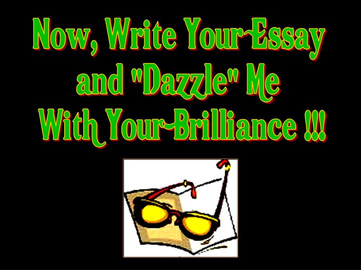 Now, Write Your Essay