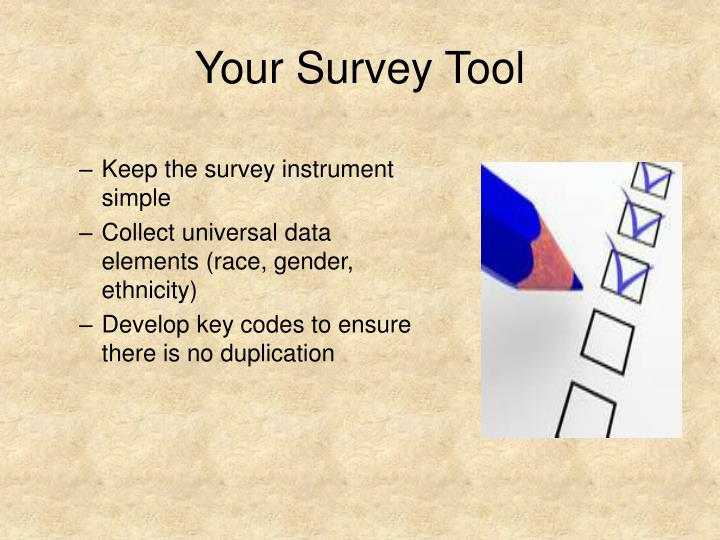 Your Survey Tool