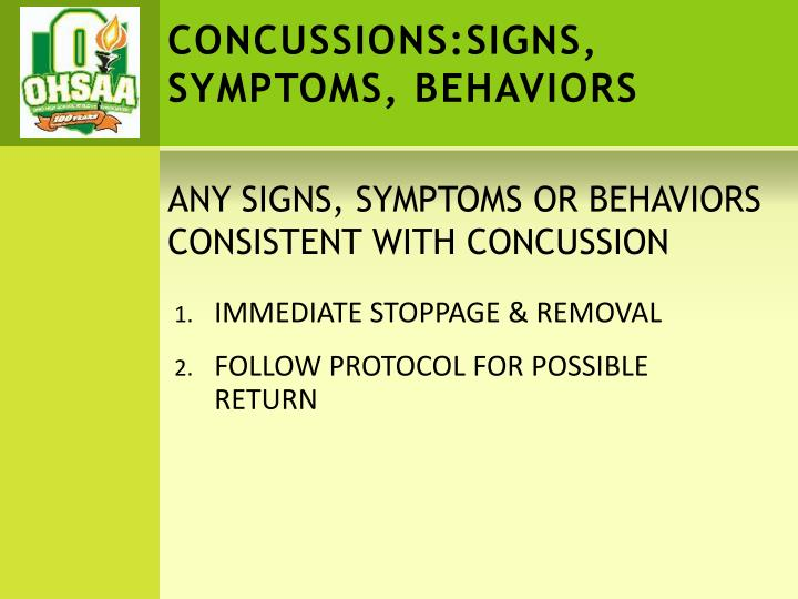 CONCUSSIONS:SIGNS,    SYMPTOMS, BEHAVIORS