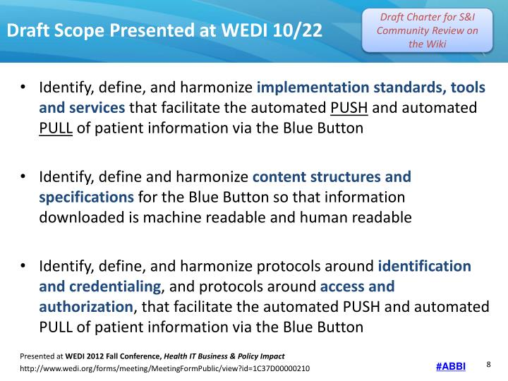 Draft Scope Presented at WEDI 10/22