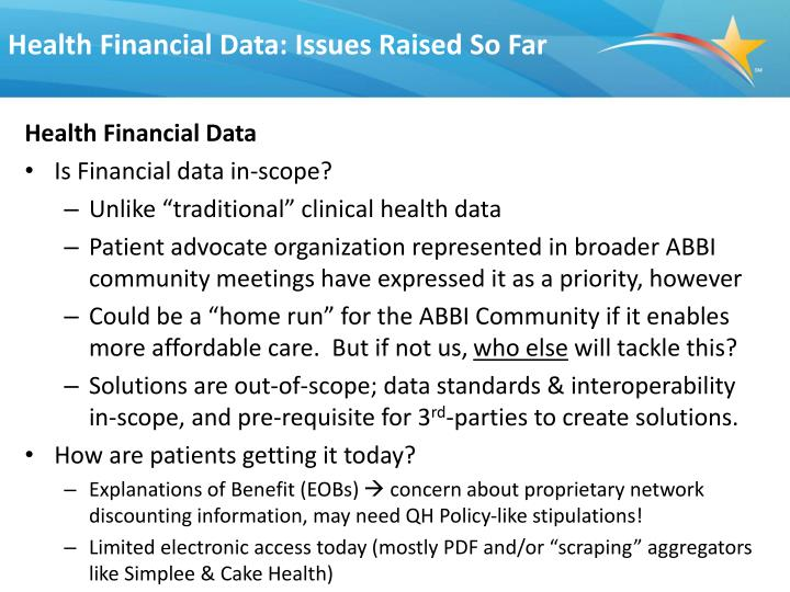 Health Financial Data: Issues Raised So Far