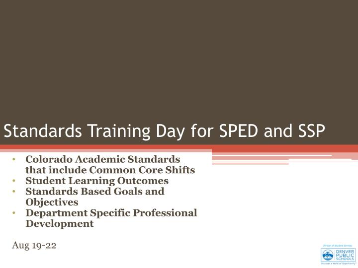 standards training day for sped and ssp n.