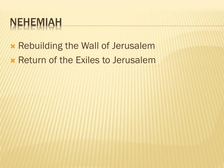 Rebuilding the Wall of Jerusalem