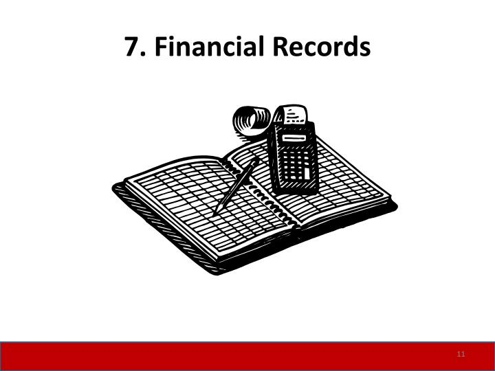 7. Financial Records
