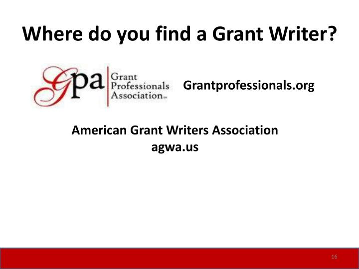 Where do you find a Grant Writer?