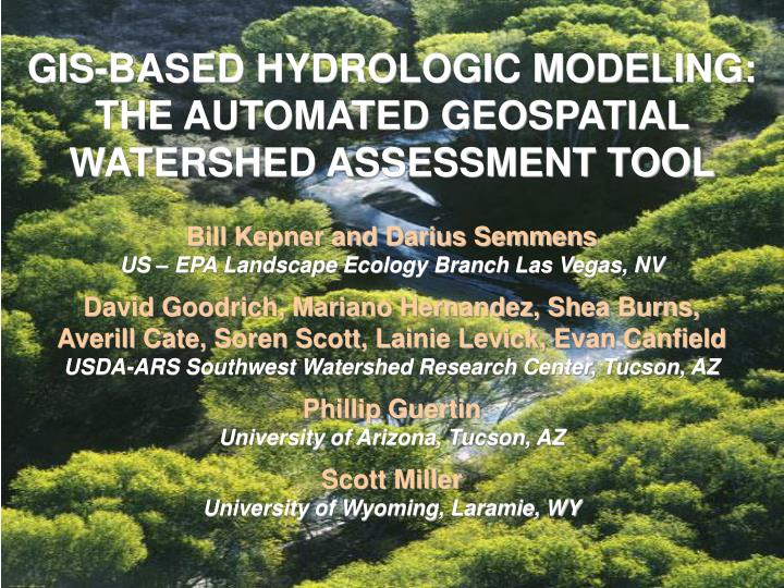 gis based hydrologic modeling the automated geospatial watershed assessment tool