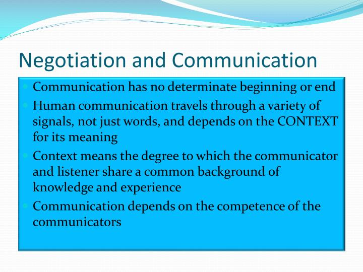 Negotiation and communication