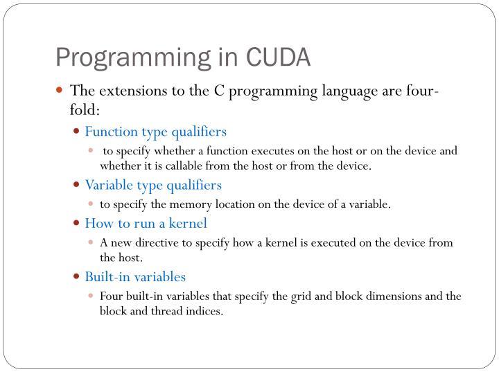Programming in CUDA