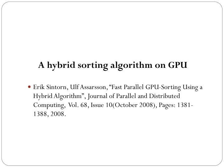 A hybrid sorting algorithm on GPU