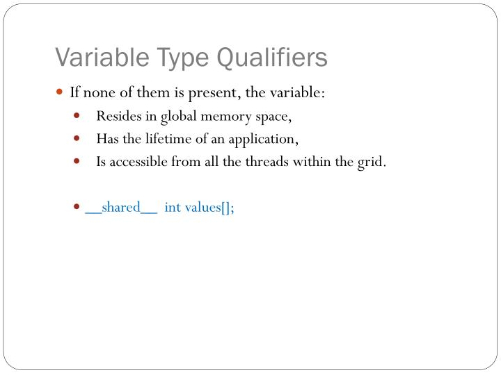 Variable Type Qualifiers