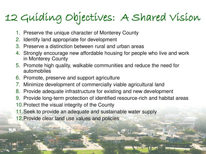 12 Guiding Objectives:  A Shared Vision