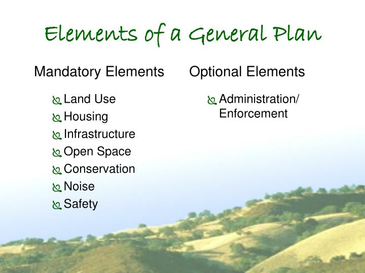 Elements of a General Plan
