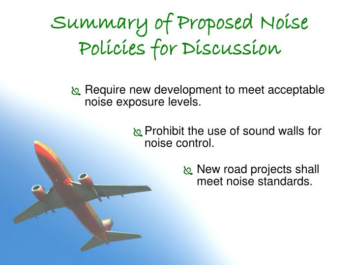 Summary of Proposed Noise Policies for Discussion
