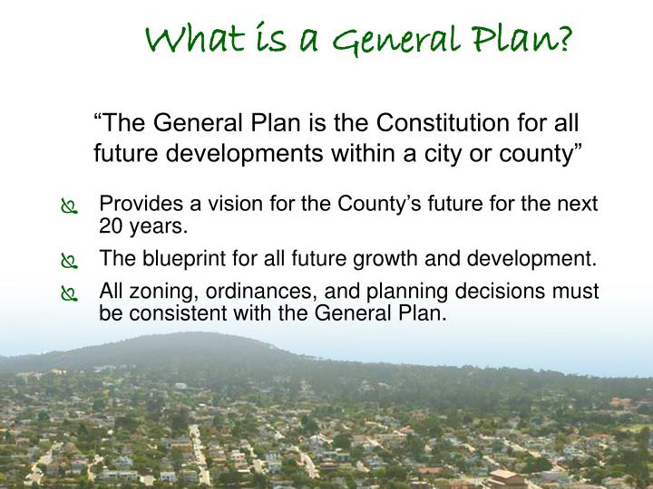 What is a general plan