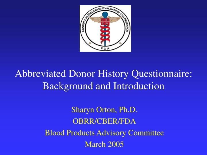 abbreviated donor history questionnaire background and introduction