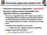 estimating application speed limit