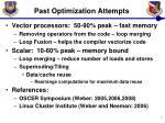 past optimization attempts
