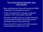 the theoretical benefit was calculated