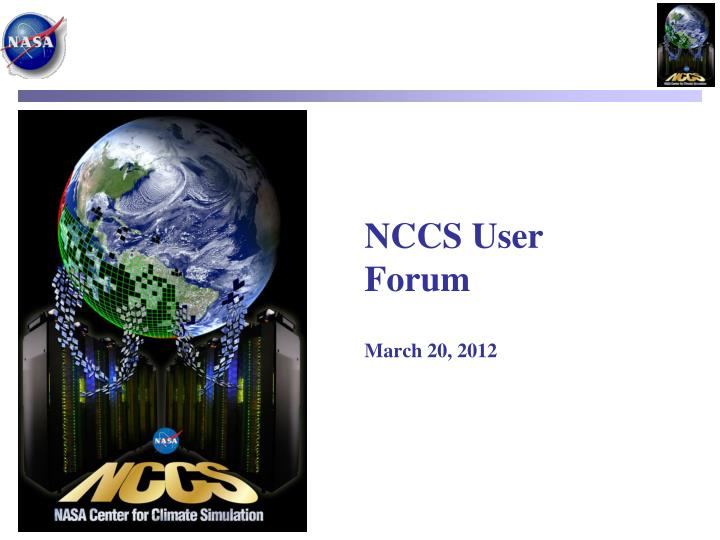 nccs user forum march 20 2012 n.