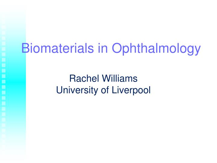 biomaterials in ophthalmology n.