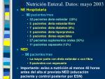 nutrici n enteral datos mayo 2003