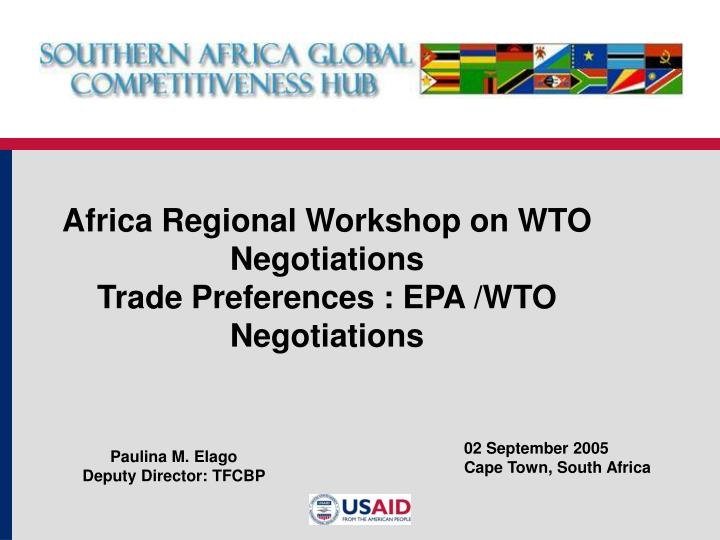 africa regional workshop on wto negotiations trade preferences epa wto negotiations n.