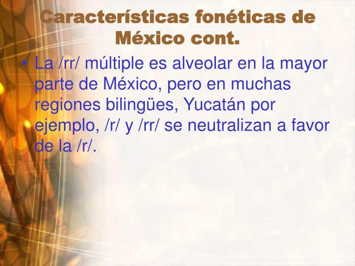 Características fonéticas de  México cont.
