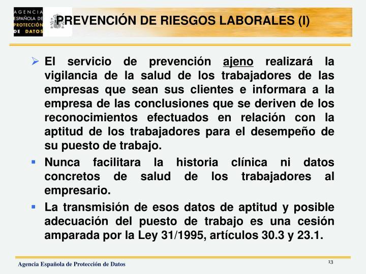 PREVENCIÓN DE RIESGOS LABORALES (I)