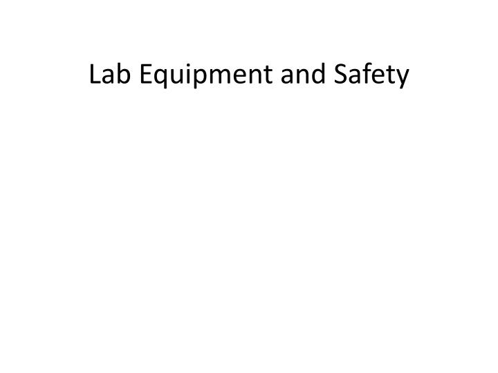 lab equipment and safety n.