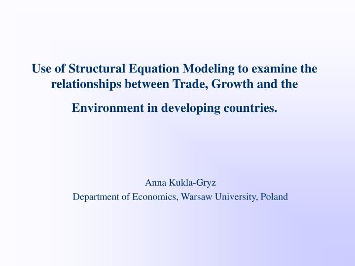 Use of Structural Equation Modeling to examine the