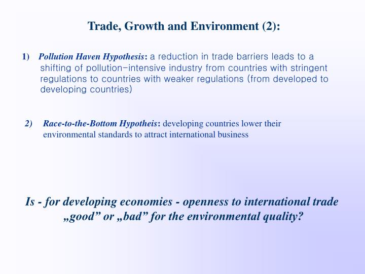 Trade, Growth and Environment (2):