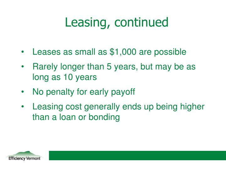 Leasing, continued