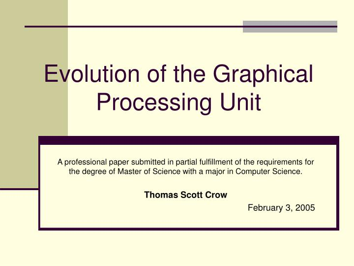 evolution of the graphical processing unit n.
