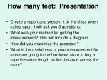 how many feet presentation
