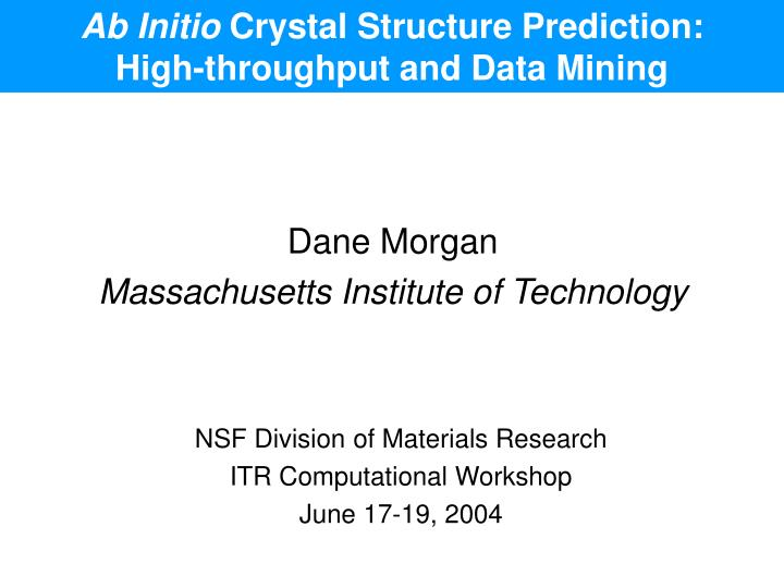 ab initio crystal structure prediction high throughput and data mining n.
