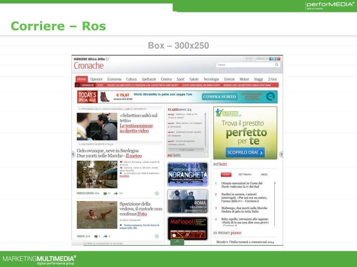 Corriere – Ros