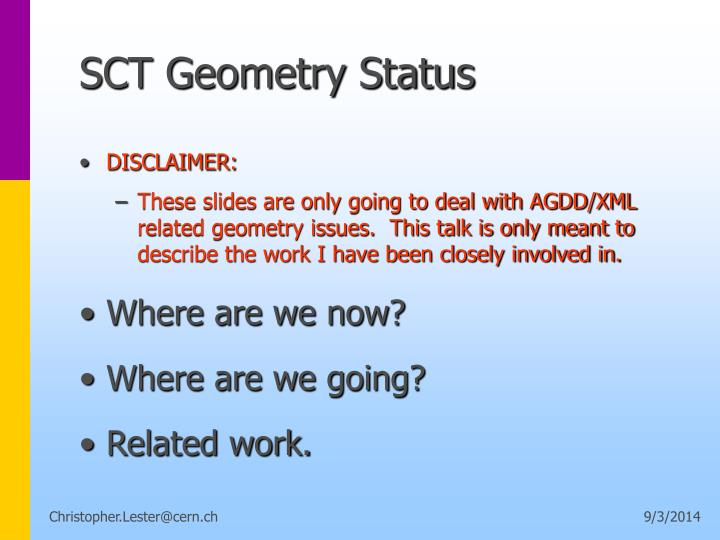 Sct geometry status