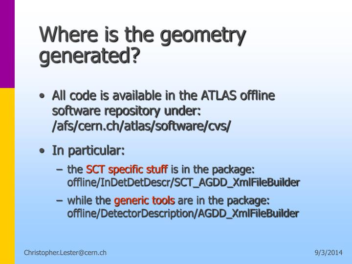 Where is the geometry generated?
