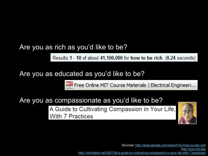 Are you as rich as you'd like to be?