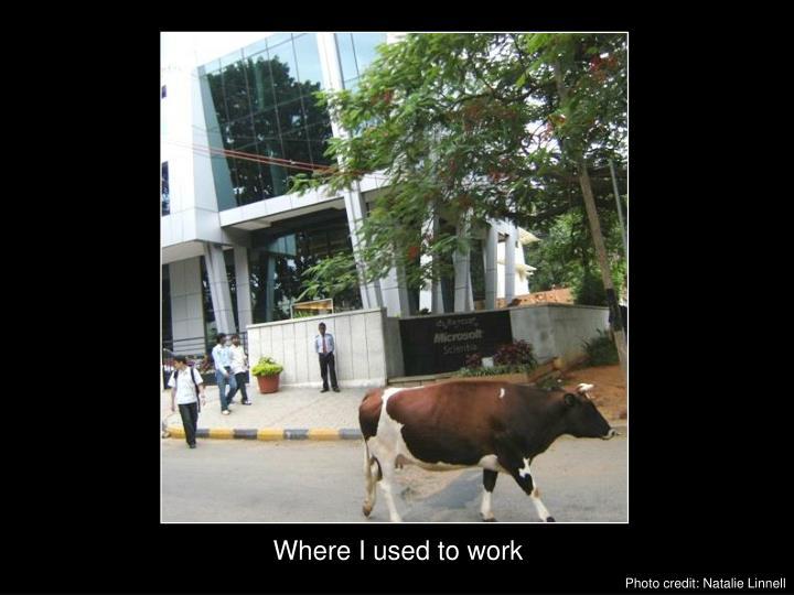 Where I used to work