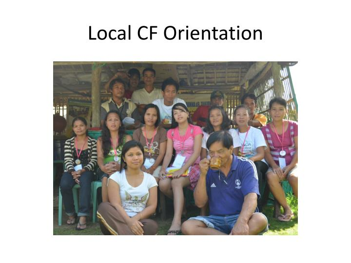 Local CF Orientation