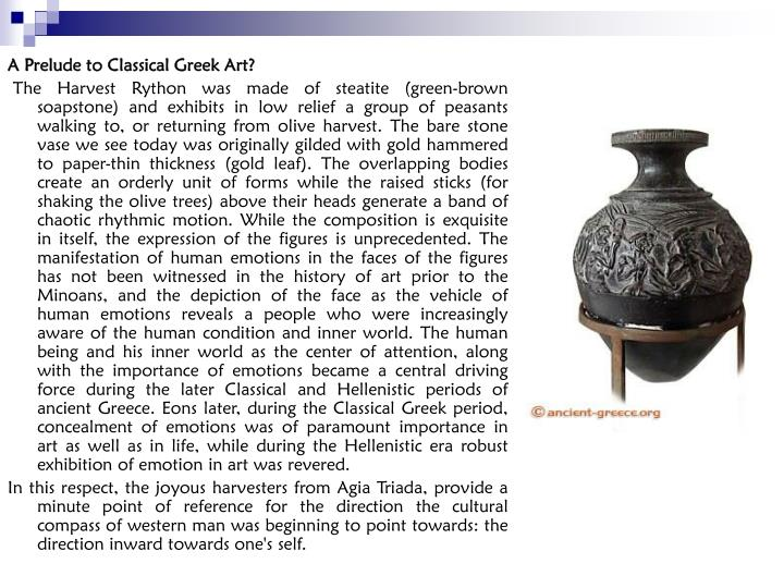 A Prelude to Classical Greek Art?