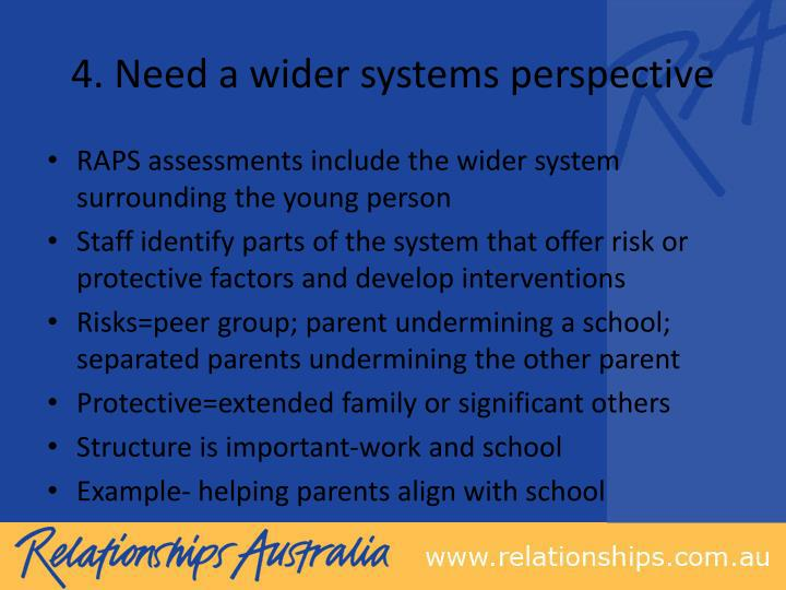 4. Need a wider systems perspective