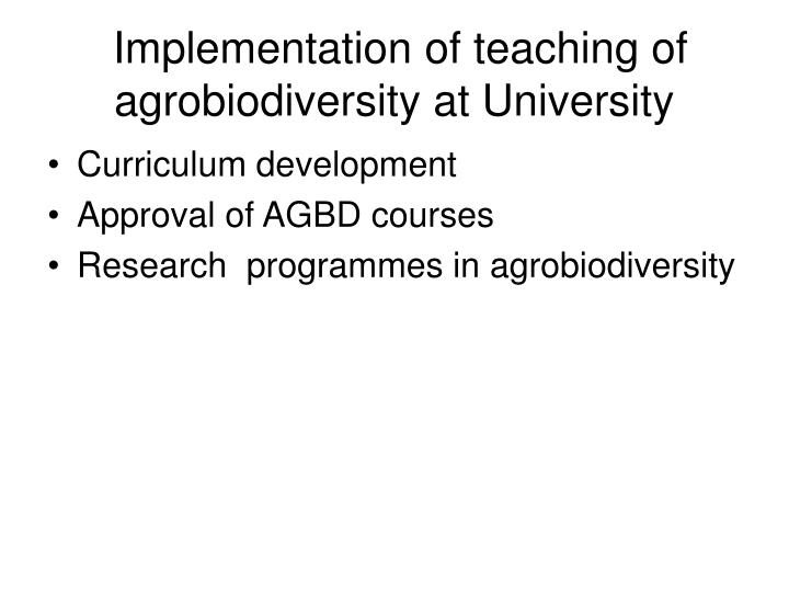 Implementation of teaching of agrobiodiversity at University