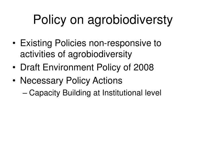 Policy on agrobiodiversty